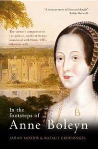 In the Footsteps of Anne Boleyn