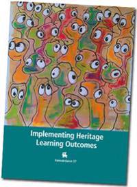Implementing Heritage Learning Outcomes