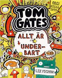 Tom Gates. Allt är underbart