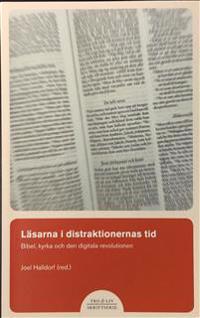 Läsarna i distraktionernas tid : bibel, kyrka och den digitala revolutionen