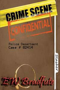 Crime Scene Confidential: The Slasher
