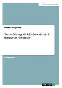 """Naturerfahrung ALS Selbstbewutsein in Senancours """"Oberman"""""""