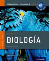 Ib Biologia Libro del Alumno: Programa del Diploma del Ib Oxford