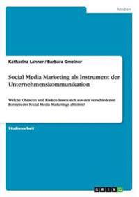 Social Media Marketing ALS Instrument Der Unternehmenskommunikation