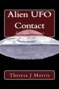 Alien UFO Contact: Knowing