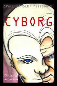 Cyborg: Space Ranger