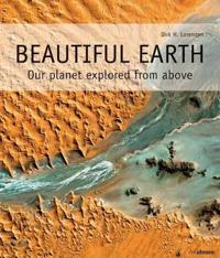 Beautiful Earth: Our Planet Explored from Above