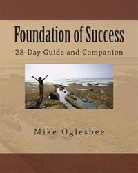 Foundation of Success: 28-Day Guide and Companion