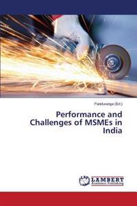 Performance and Challenges of Msmes in India