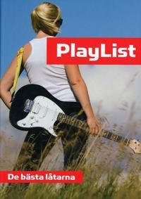 Playlist : de bästa låtarna