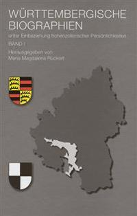 Wurttembergische Biographien: Unter Einbeziehung Hohenzollerischer Personlichkeiten.Band I
