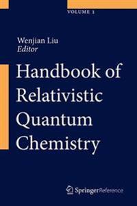Handbook of Relativistic Quantum Chemistry