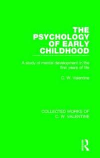 The Psychology of Early Childhood