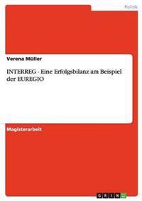 Interreg - Eine Erfolgsbilanz Am Beispiel Der Euregio