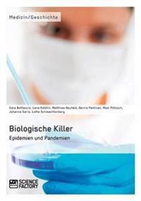 Biologische Killer. Epidemien Und Pandemien