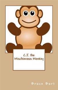C.J. the Mischievous Monkey