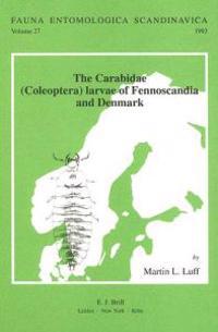 The Carabidae - Coleoptera - Larvae of Fennoscandia and Denmark