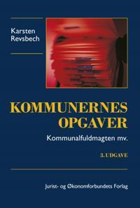 Kommunernes opgaver - kommunalfuldmagten mv.