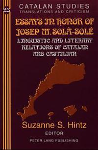 Essays in Honor of Josep M. Sola-Sole