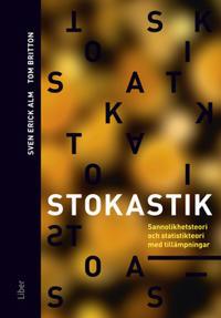 Stokastik - Sannolikhetsteori och statistikteori med tillämpningar
