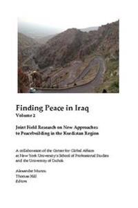 Finding Peace in Iraq Vol 2