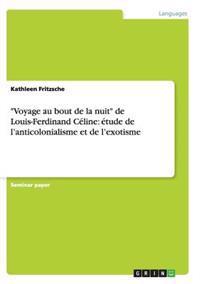 """""""Voyage Au Bout de la Nuit"""" de Louis-Ferdinand Celine"""