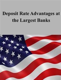 Deposit Rate Advantages at the Largest Banks