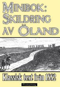 Minibok: Skildring av Öland 1882
