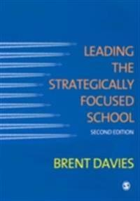 Leading the Strategically Focused School
