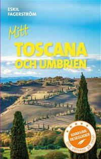 Mitt Toscana och Umbrien