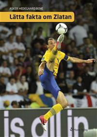 Lätta fakta om Zlatan