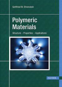 Polymeric Materials: Structure, Properties, Applications