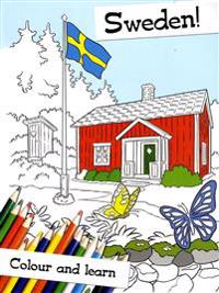 Sweden! Colour and learn