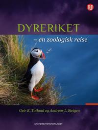 Dyreriket; en zoologisk reise - Geir K. Totland, Andreas L. Steigen | Inprintwriters.org