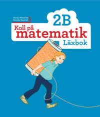 Koll på matematik 2B Läxbok