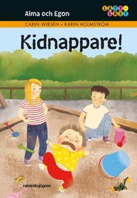 Alma och Egon. Kidnappare!