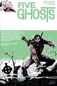 Five Ghosts Volume 3: Monsters and Men
