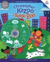Christopher Kazoo & Bongo Boo - Get Acquainted Offer: Value-Packed Introduction to Kazoo-Boo