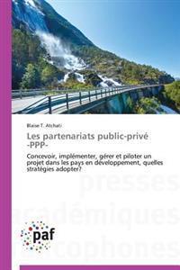 Les Partenariats Public-Priv� -Ppp-