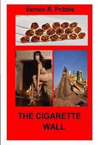 The Cigarette Wall
