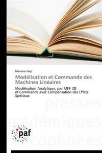 Mod�lisation Et Commande Des Machines Lin�aires