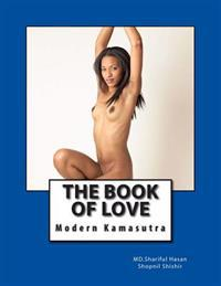 The Book of Love: Modern Kamasutra