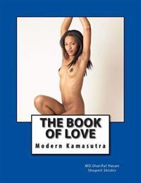 The Book of Love: Modern Kamasutra