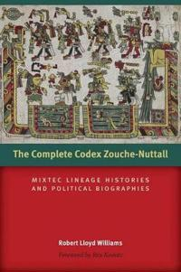 The Complete Codex Zouche-Nuttall