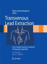 Transvenous Lead Extraction: From Simple Traction to Internal Transjugular Approach