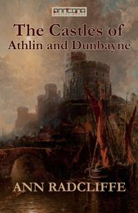 The Castles of Athlin and Dunbayne