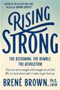 Rising strong - the reckoning. the rumble. the revolution.