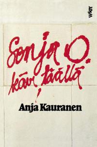 Sonja O. kävi täällä