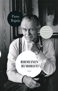 Hirmuinen humoristi - Veikko Huovisen satiirit ja savotat