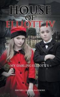 House of Elliott IV